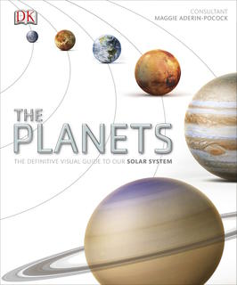 Planets - The Definitive Visual Guide